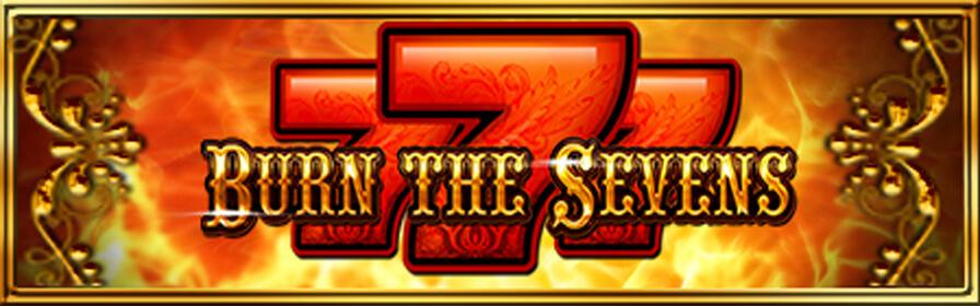 Burn The Sevens